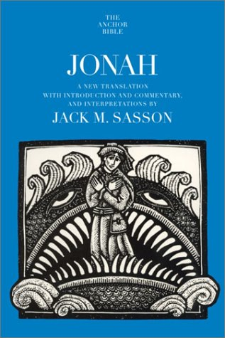 Jonah: A New Translation with Introduction, Commentary, and Interpretation (Anchor Bible)