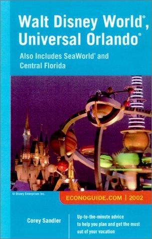 Download Econoguide 2002 Walt Disney World, Universal Orlando: Also Includes Seaworld and Central Florida (ECONOGUIDE: WALT DISNEY WORLD, UNIVERSAL ORLANDO) PDF