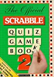 The Official Scrabble Quiz Game Book, Robert Allen and Andrews McMeel Publishing Staff, 1858685222