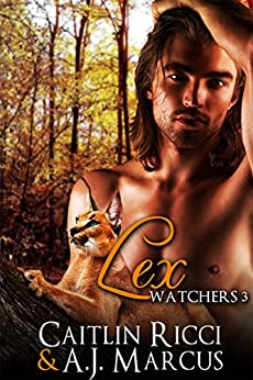 Lex (Watchers Book 3) by [Ricci, Caitlin, Marcus, A.J.]