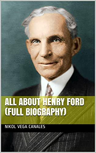 ebooks for ipad all about henry ford full biography bmsyvfhi  all about henry ford full biography