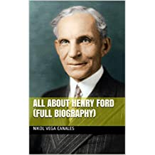All About Henry Ford (Full Biography)