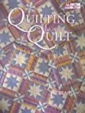 Quilting Makes the Quilt, Lee Cleland, 1564770753
