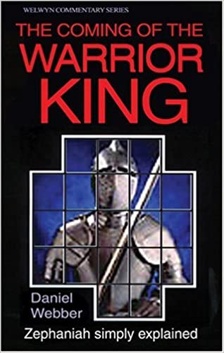 The Coming of the Warrior King (Welwyn Commentary Series)