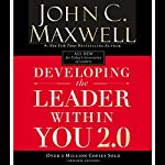 Developing the Leader Within You 2.0 | John C. Maxwell