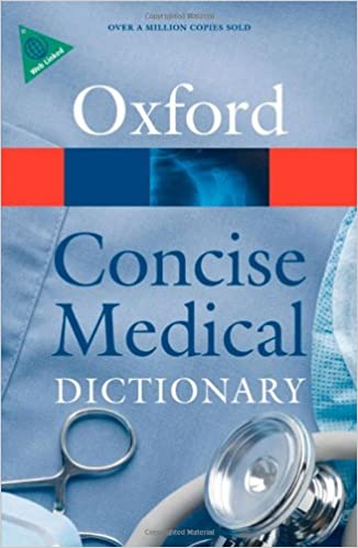 Concise Medical Dictionary Oxford Paperback Reference Elizabeth A