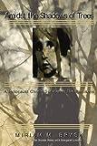 Admidst the Shadow of Trees, Miriam Brysk, 098199069X