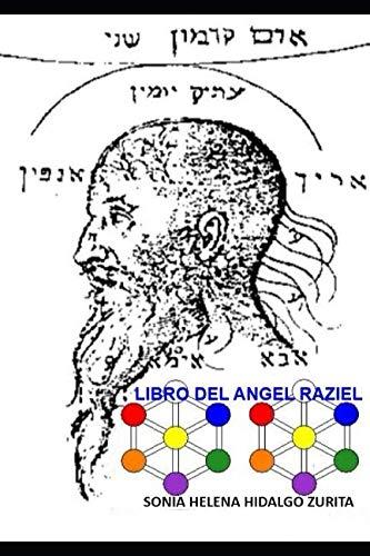 LIBRO DEL ANGEL RAZIEL: Versión de Sonia Hidalgo Zurita (Spanish Edition)