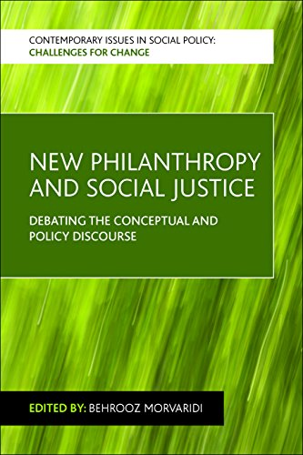 New Philanthropy and Social Justice: Debating the Conceptual and Policy Discourse (Contemporary Issues in Social Policy: