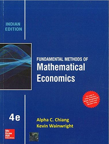 Fundamental Methods of Mathematical Economics - Indian Ed