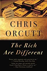 The Rich Are Different (The Dakota Stevens Mysteries) by Chris Orcutt (2014-05-19)