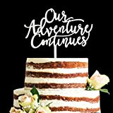 Acrylic Glitter Calligraphy Our Adventure Continues Cake Topper, Travel Themed Vow Renewal Wedding Anniversary Party Decorartions (Silver)