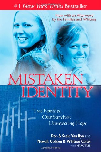 Mistaken Identity: Two Families, One Survivor, Unwavering Hope from Howard Books