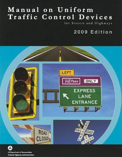 Devices Traffic Control (Manual on Uniform Traffic Control Devices for Streets and Highways)