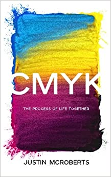 Book CMYK: The Process of Life Together: Text Only Version