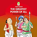 The Greatest Power of All (Tenali Raman) | Sajid A Latheef