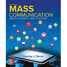 Looseleaf Introduction to Mass Communication: Media Literacy and Culture
