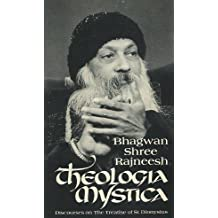 Theologia Mystica: Discourses on the Treatise of St. Dionysius