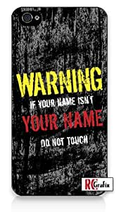 Personalized DIY Custom Name Distressed look Warning Do Not Touch iPhone 4 Quality Hard Snap On Case for iPhone 4 4S 4G - AT&T Sprint Verizon - White Case Cover