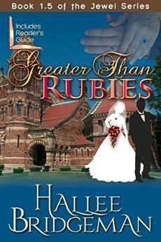 Greater Than Rubies (Inspirational Romance) (The Jewel Series) by [Bridgeman, Hallee]