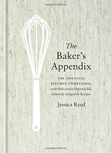 Bakers Appendix Deliciously Dependable Infinitely