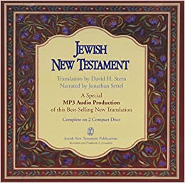 jewish new testament on audio mp professor of rabbinic and  jewish new testament on audio mp3 professor of rabbinic and medieval hebrew literature and religious studies david stern 9781880226575 com books
