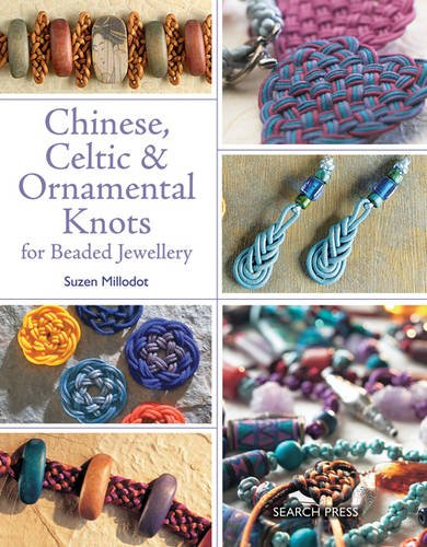 Chinese, Celtic & Ornamental Knots for Beaded Jewellery