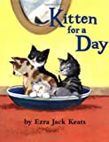 Kitten for a Day, Ezra Jack Keats, 0670892270