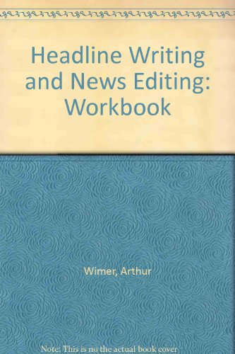 Workbooks for Head Writings and News Editing
