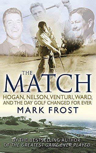 The Match by Mark Frost (2008-08-01) por Mark Frost