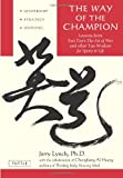 The Way of the Champion, Jerry Lynch and Chungliang Al Huang, 0804837147