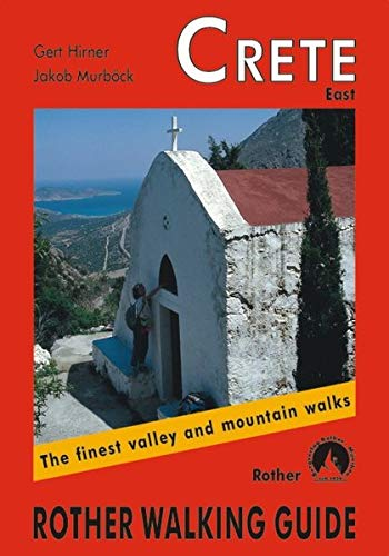Crete East : The Finest Valley and Mountain Walks (Rother Walking Guides - ()