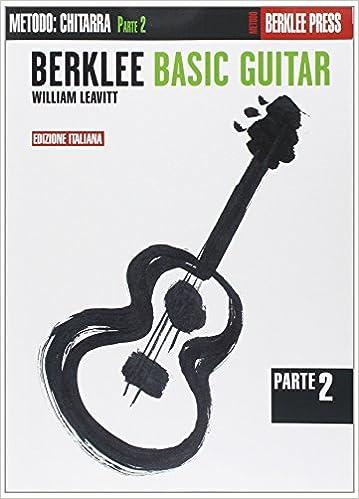 Berklee Basic Guitar Phase 2 Edizione Italiana Livre Sur