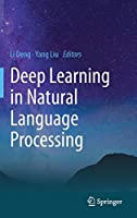 Deep Learning in Natural Language Processing Front Cover
