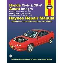 Honda Civic & CR-V - Acura Integra: Honda Civic - 1996 thru 2000 - Honda CR-V - 1997-2001 - Acura Integra 1994 thru 2000 by Larry Warren (Oct 21 2005)