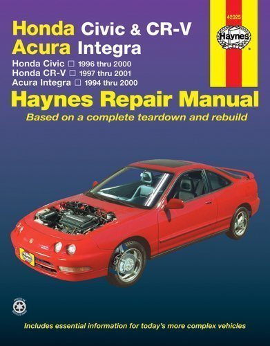 Honda Civic & CR-V - Acura Integra: Honda Civic - 1996 thru 2000 - Honda CR-V - 1997-2001 - Acura Integra 1994 thru 2000 by Larry Warren Published by Haynes North America 1st (first) edition (2005) Paperback (Honda Crv 1998 Book compare prices)