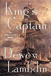 King's Captain: An Alan Lewrie Naval Adventure (Alan Lewrie Naval Adventures Book 9)