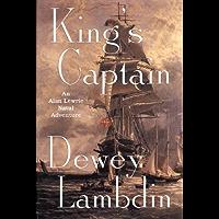 King's Captain: An Alan Lewrie Naval Adventure (Alan Lewrie Naval Adventures Book 9) (English Edition)