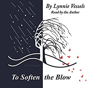 To Soften the Blow Audiobook