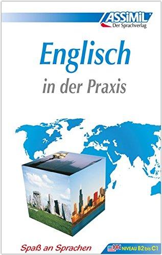 ASSiMiL Selbstlernkurs für Deutsche: Englisch in der Praxis (für Fortgeschrittene), Lehrbuch: Britisches und amerikanisches Englisch