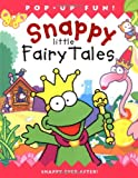 Snappy Little Fairy Tales, Beth Harwood, 1592233171