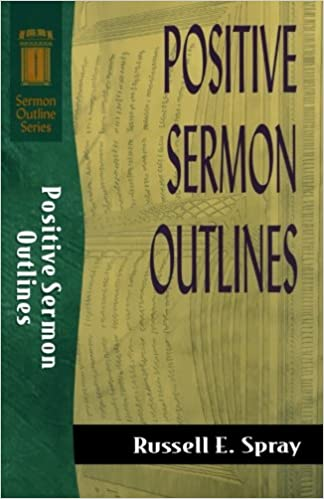 Positive Sermon Outlines (Sermon Outline Series)