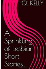 A Sprinkling of Lesbian Short Stories Paperback