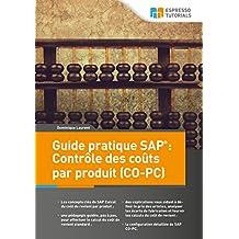 Guide pratique SAP : Contrôle des coûts par produit (CO-PC) (French Edition)