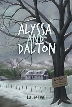 Alyssa and Dalton by [Veil, Laurel]
