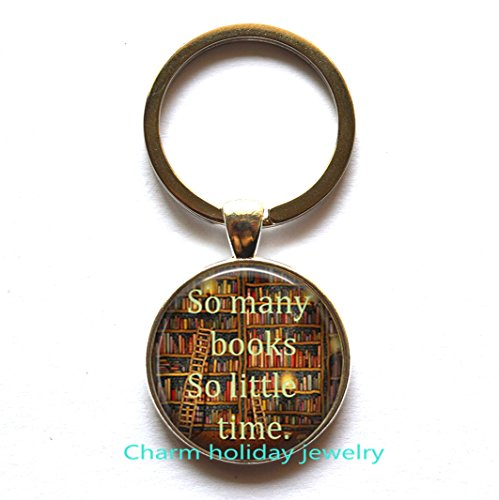 Book lover keychain So many books So little time Bookworm key ring Reading Book quote (Lover Keychains)