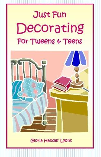 Just Fun Decorating For Tweens & Teens