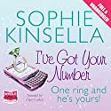 I've Got Your Number Audiobook by Sophie Kinsella Narrated by Clare Corbett