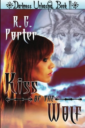 Download Kiss of the Wolf: Darkness Unleashed pdf