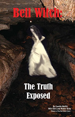 Bell Witch: The Truth Exposed